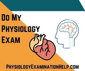 Do My Physiology Exam